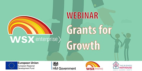 Grants for growth - Webinar - The Business Hothouse tickets