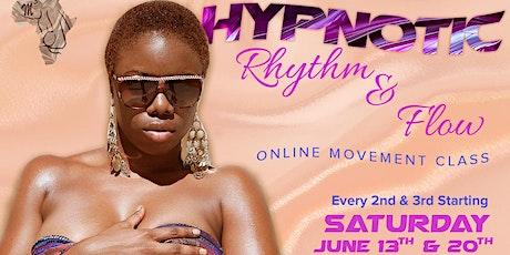 Hypnotic Rhythm & Flow Online Movement Class tickets
