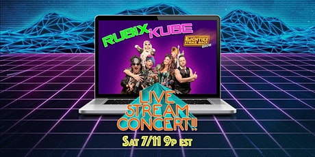 RUBIX KUBE: Live Stream '80s Concert! tickets