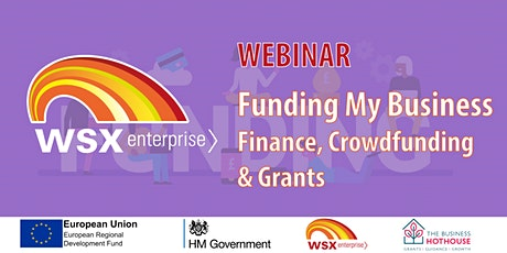 Funding my business - Finance, Crowdfunding & Grants tickets