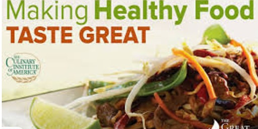 The Everyday Gourmet: Making Healthy Food Taste Great Free Masterclass