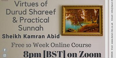 Virtues of Durood Sharif and Practical Sunnah