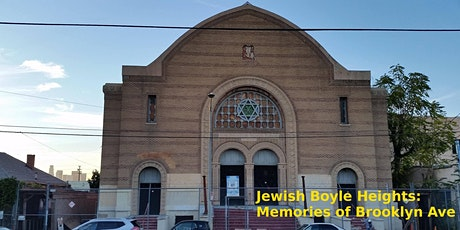 Jewish Boyle Heights: Memories of Brooklyn Ave. tickets