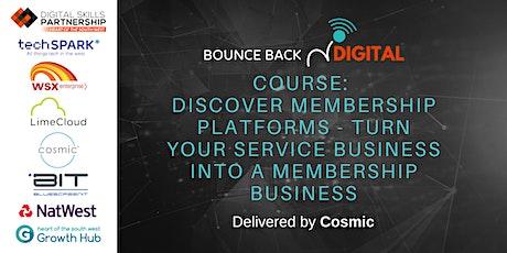 Bounce Back Digital Series: Discover Membership Platforms tickets