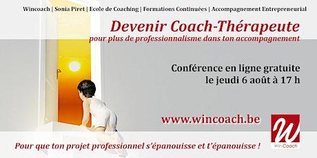 Devenir Coach-Thérapeute : un atout supplémentaire dans l'accompagnement billets