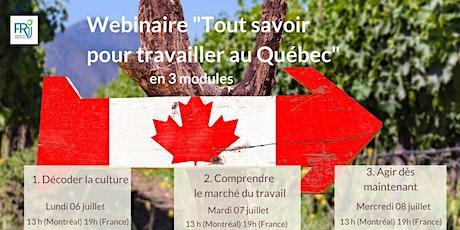 """Webinaire """" Tout savoir pour travailler au Québec """" tickets"""