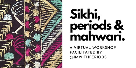 Sikhi, periods & mahwari tickets