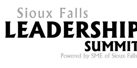 Sioux Falls Leadership Summit Powered by SME Sioux Falls tickets