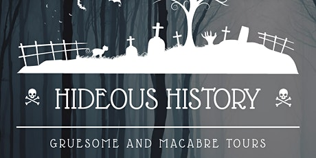 Hideous History Walking Tour tickets