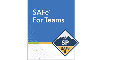 SAFe® For Teams  Virtual Live Training in Mississauga on Aug 29th - 30th tickets