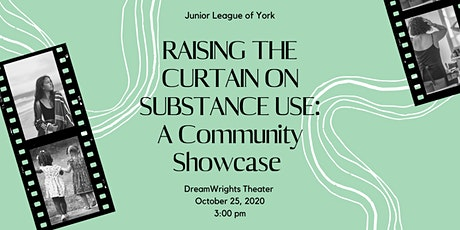 Raising the Curtain on Substance Use: A Community Showcase tickets
