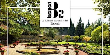 JOURNÉE INTER- RÉSEAUX - Le Business est dans le Pré - 2ème Edition billets