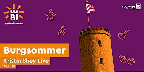 Burgsommer: Kristin Shey live Tickets