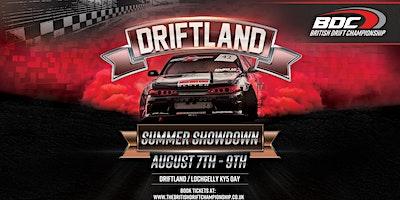 BDC – Driftland – Summer Showdown – (20% off Early Bird!)