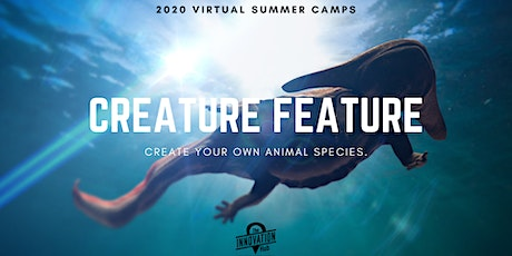 Virtual Summer Camp: Creature Feature tickets