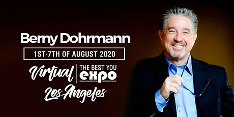 Berny Dohrmann at The Best You VIRTUAL EXPO Los Angeles 2020 tickets