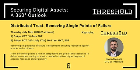 Distributed Trust: Removing Single Points of Failure! (5-6pm CET) tickets