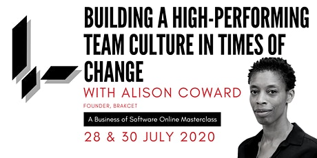 Building High-Performing Teams In Times Of Change: A BoS Online Masterclass tickets