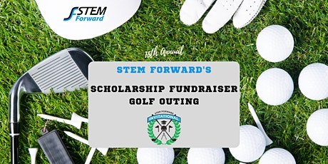 STEM Forward's 15th Annual Scholarship Program Fundraiser Golf Outing tickets