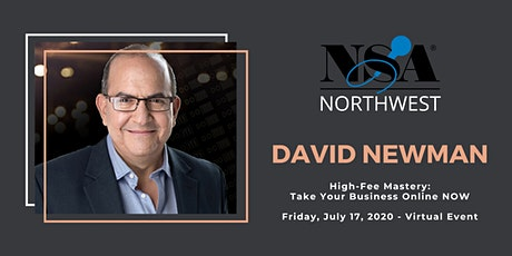 """David Newman's """"High-Fee Mastery: Take Your Business Online NOW"""" tickets"""