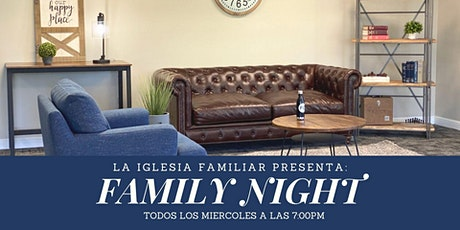 Family Night | La Iglesia Familiar tickets