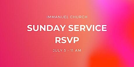 Sunday Service 7/5 - 11 am tickets