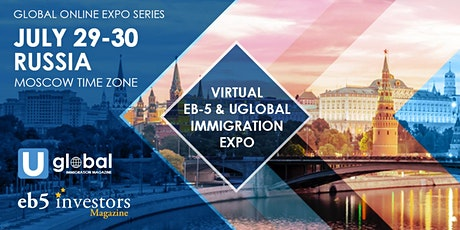 2020 Virtual EB-5 & Uglobal Immigration Expo Russia tickets