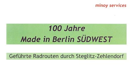 Radrouten 100 Jahre Made in Berlin SÜDWEST tickets