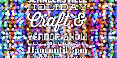 Schnecksville Holiday Craft & Vendor Show tickets