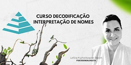 CURSO DECODIFICAÇÃO INTERPRETAÇÃO DE NOMES - ON LINE - TURMA JULHO ingressos