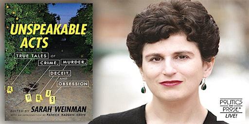 "Sarah Weinman: ""Unspeakable Acts"""