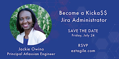 The Only Guide You'll Ever Need to Become a Kicka$$ Jira Adm **FREE WEBINAR tickets