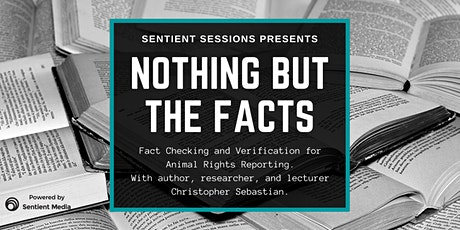Sentient Sessions: Nothing But the Facts tickets