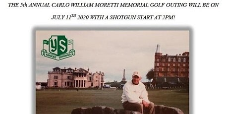 5TH Annual Carl W. Moretti Memorial Golf Outing-Golf @ 2p and Dinner @ 630p tickets