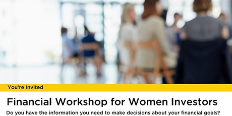 Financial Workshop for Women tickets