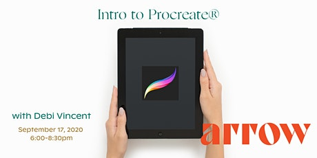 Intro to Procreate® with Debi Vincent- Powered by Arrow tickets