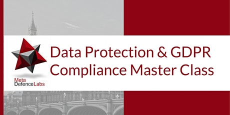 Data Protection and  GDPR Compliance Master Class tickets