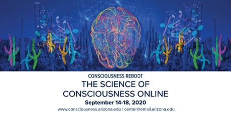 THE SCIENCE OF CONSCIOUSNESS | TSC 2020  CONSCIOUSNESS REBOOT tickets