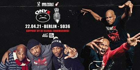 Onyx & Lords Of The Underground Live in Berlin - SO36 Tickets