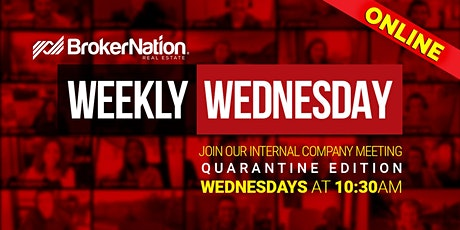 BrokerNation Weekly Wednesday - An Online Meeting for BNRE Agents Only tickets