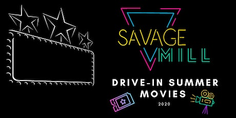 Drive-In Movies at Savage Mill! tickets