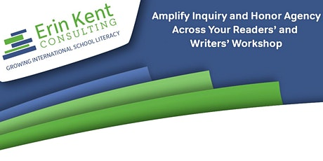Amplify Inquiry and Honor Agency Across Your Readers' and Writers' Workshop tickets