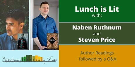 Lunch is Lit with Naben Ruthnum (AKA Nathan Ripley) and Steven Price tickets