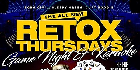 Retox Thursdays tickets