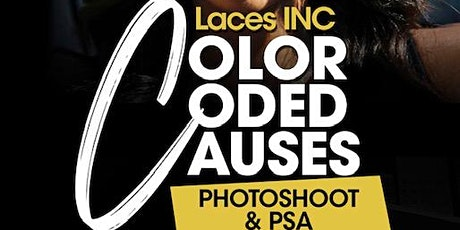 LACES INC PHOTOSHOOT AND PUBLIC SERVICE ANNOUNCEMENT tickets