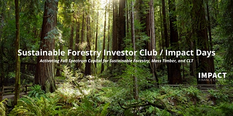 Sustainable Forestry Investor Club Launch tickets