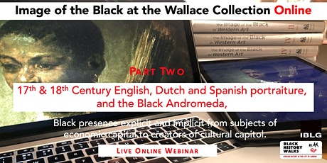 The Wallace Collection PART TWO  Image of the Black Online tickets