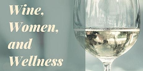 Wine, Women, and Wellness tickets