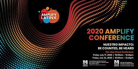 2020 AMPLIFY CONFERENCE - NUESTRO IMPACTO: BE COUNTED, BE HEARD tickets