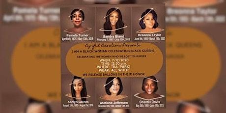 I AM A BLACK WOMAN CELEBRATING BLACK QUEENS PICNIC tickets